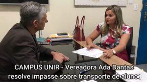 UNIR – Vereadora Ada Dantas resolve impasse sobre transporte de alunos